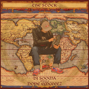 DJ SOOMA meetz DOPE EMCEEEZ - THE STOCK [CD] 闇雲PROJECT (2014)