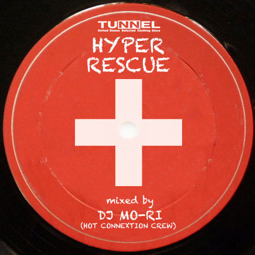 HYPER RESCUE VOL.1 mixed by DJ MO-RI